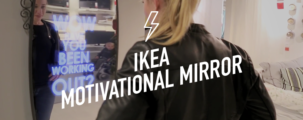 IKEA Motivational Mirror