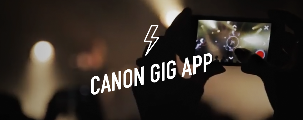 Canon Gig App