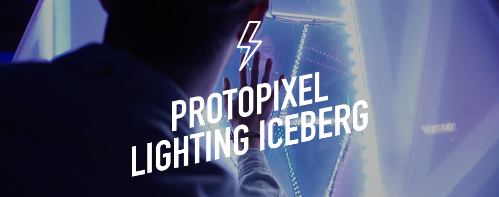 Protopixel Lighting Iceberg