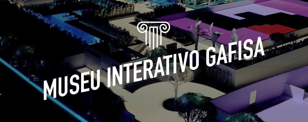 Museu Interativo Gafisa