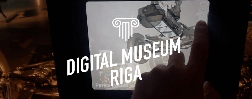 Digital Museum Riga